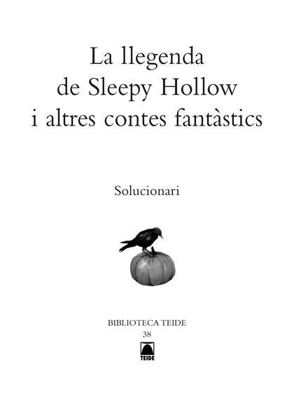 SOLUCINARI : LA LLEGENDA DE SLEEPY HOLLOW I ALTRES CONTES FANTÀSTICS