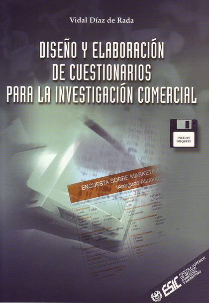 DISEÑO Y ELABORACIÓN DE CUESTIONARIOS PARA LA INVESTIGACIÓN COMERCIAL