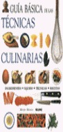 GUIA BASICA DE LAS TECNICAS CULINARIAS