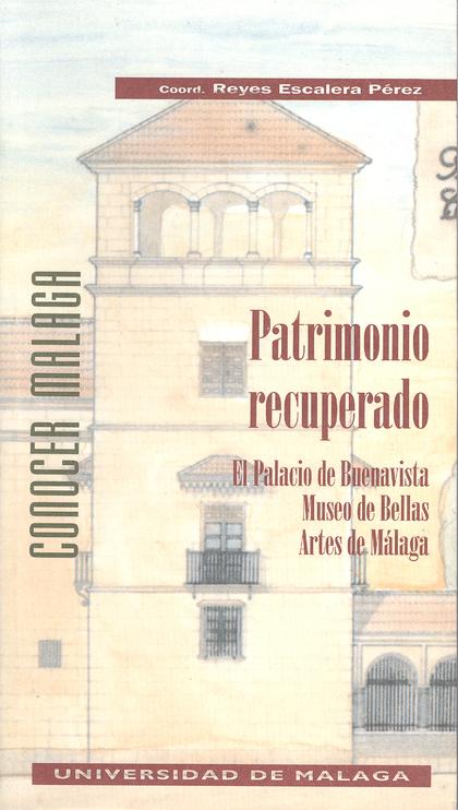 PATRIMONIO RECUPERADO:PALACIO BUENAVISTA.MUSEO B.ARTES (N.4 CONOCER MA