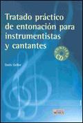 TRATADO PRACTICO DE ENTONACION PARA INSTRUMENTISTAS Y CANTANTES. CONTIENE CD