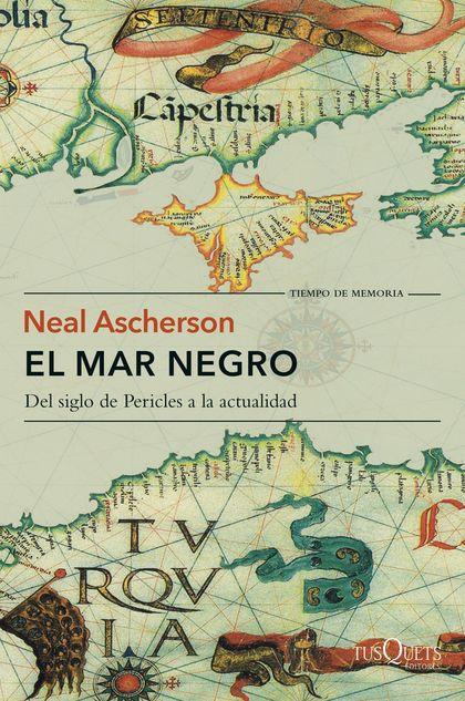 EL MAR NEGRO. DEL SIGLO DE PERICLES A LA ACTUALIDAD