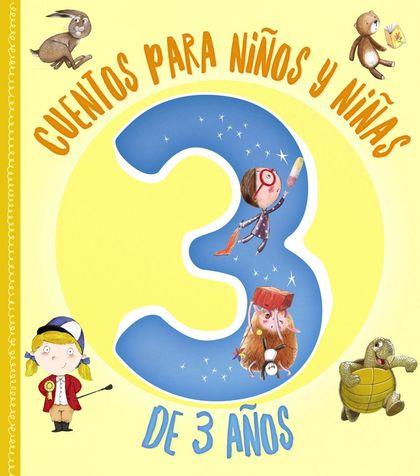 CUENTOS PARA NIÑOS Y NIÑAS DE 3 AÑOS