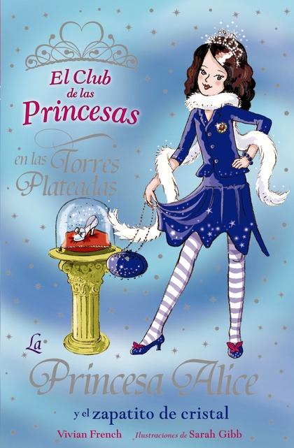 La Princesa Alice y el zapatito de cristal