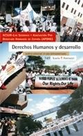 DERECHOS HUMANOS Y DESARROLLO : JUSTICIA UNIVERSAL : EL CASO LATINOAMERICANO