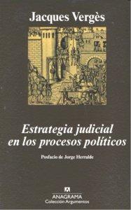 ESTRATEGIA JUDICIAL EN LOS PROCESOS POLÍTICOS.