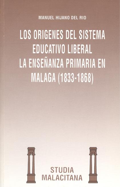 ORIGENES DEL SISTEMA EDUCATIVO LIBERAL