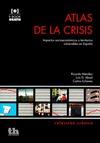 ATLAS DE LA CRISIS : IMPACTOS SOCIOECONÓMICOS Y TERRITORIOS VULNERABLES EN ESPAÑA