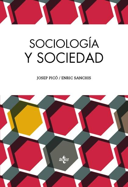 SOCIOLOGÍA Y SOCIEDAD.