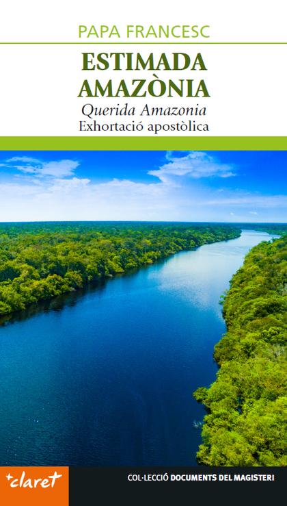 ESTIMADA AMAZÒNIA                                                               EXHORTACIÓ APOS