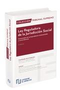 LEY REGULADORA DE LA JURISDICCIÓN SOCIAL COMENTADA. COLECCIÓN TRIBUNAL SUPREMO