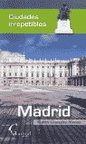 MADRID IRREPETIBLE