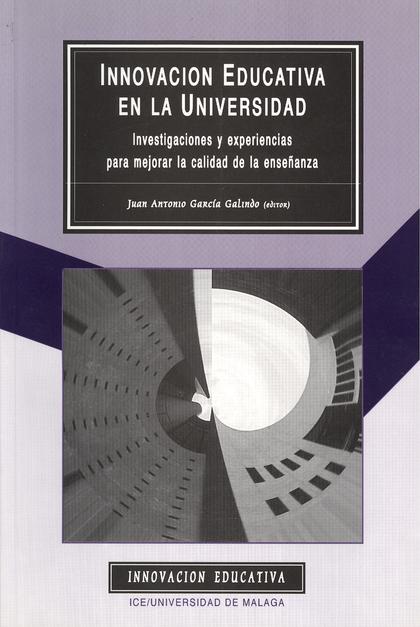 INNOVACIÓN EDUCATIVA EN LA UNIVERSIDAD: INVESTIGACIONES Y EXPERIENCIAS