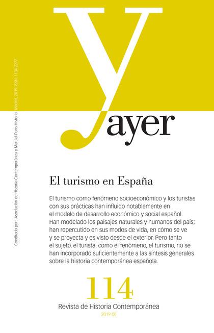 EL TURISMO EN ESPAÑA                                                            AYER 114
