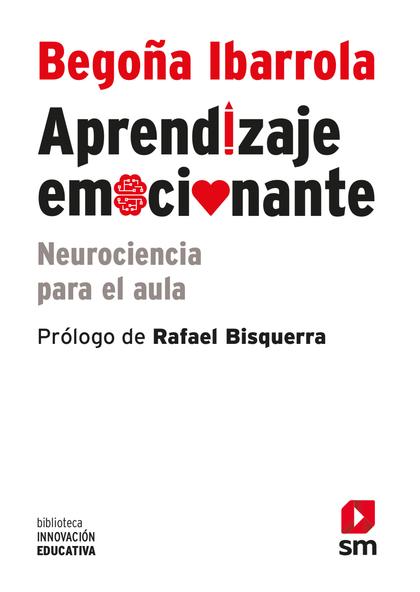 APRENDIZAJE EMOCIONANTE : NEUROCIENCIA PARA EL AULA