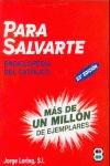 PARA SALVARTE. ENCICLOPEDIA DEL CATÓLICO