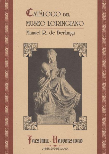 CATALOGO DEL MUSEO LORINGIANO