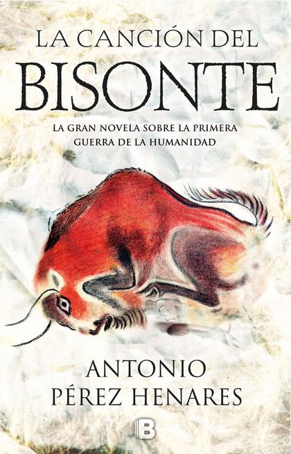 CANCIÓN DEL BISONTE, LA