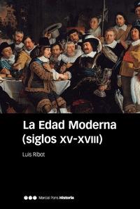 LA EDAD MODERNA (SIGLOS XV-XVIII)