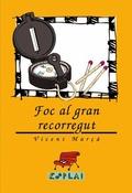 FOC AL GRAN RECORREGUT