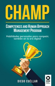 CHAMP COMPETENCES AND HUMAN APPROACH MANAGEMENT PROGRAM