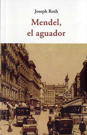 MENDEL, EL AGUADOR.