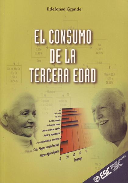 EL CONSUMO DE LA TERCERA EDAD.