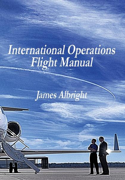 INTERNATIONAL OPERATIONS FLIGHT MANUAL.