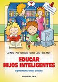 Educar hijos inteligentes - 4ª Edición