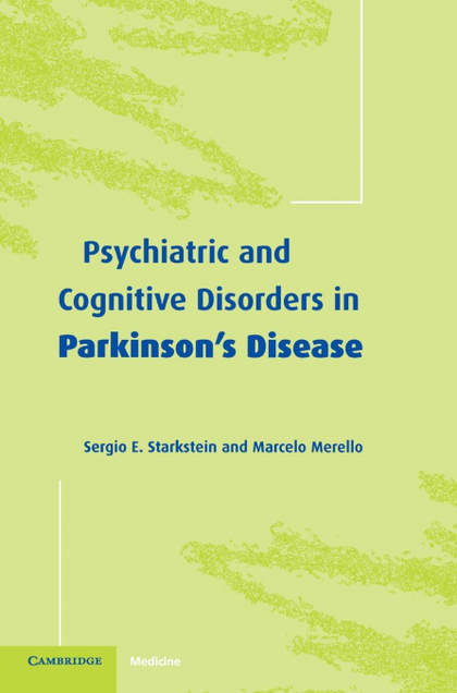 PSYCHIATRIC AND COGNITIVE DISORDERS IN PARKINSON´S DISEASE