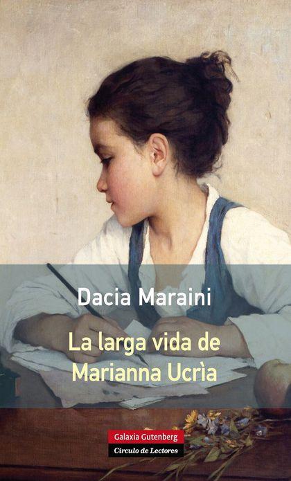 LA LARGA VIDA DE MARIANNA UCRIA.