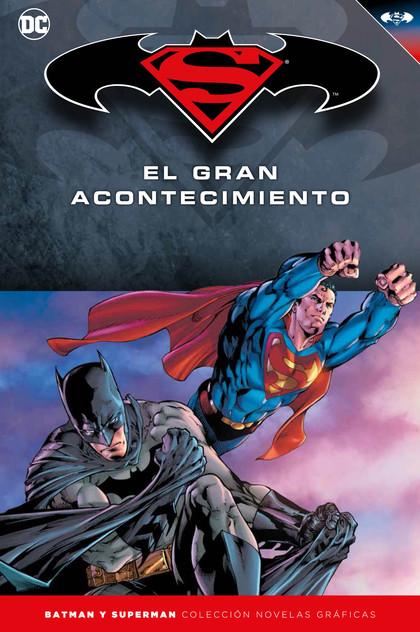 BATMAN Y SUPERMAN - COLECCIÓN NOVELAS GRÁFICAS NÚMERO 18: BATMAN/SUPERMAN:EL GRA