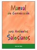 MANUAL DE COMUNICACIÓN PARA AMBIENTES SALESIANOS