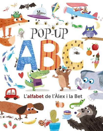 POP-UP ABC. L´ALFABET DE L´ÀLEX I LA BET.