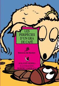 LES PERIPÈCIES D´UN GRA DE CAFE