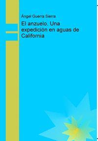 EL ANZUELO. UNA EXPEDICIÓN EN AGUAS DE CALIFORNIA