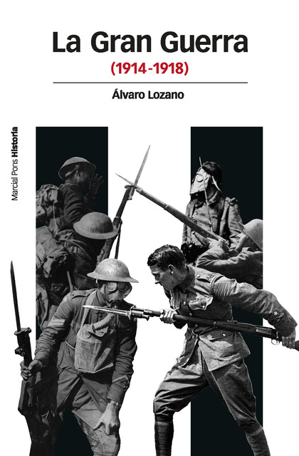 LA GRAN GUERRA : 1914-1918
