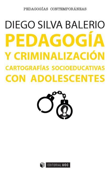 PEDAGOGÍA Y CRIMINALIZACIÓN                                                     CARTOGRAFÍAS SO