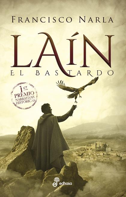 LAÍN                                                                            EL BASTARDO