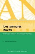 LES PARAULES NOVES : CRITERIS PER DETECTAR I MESURAR ELS NEOLOGISMES