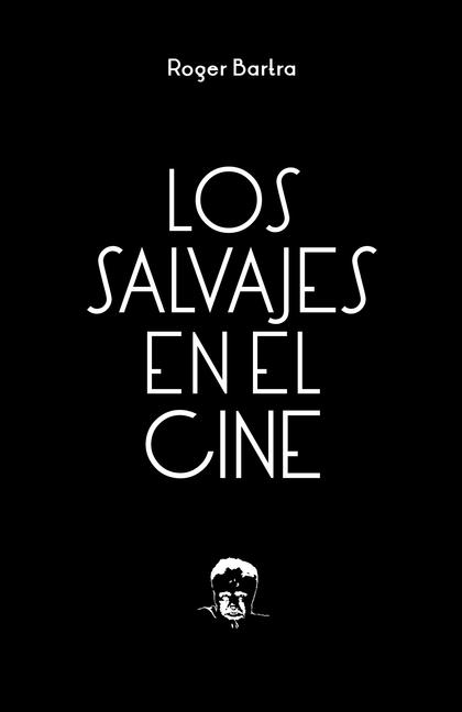 Los salvajes en el cine