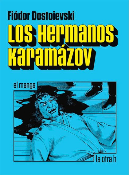 LOS HERMANOS KARAMÁZOV. EL MANGA