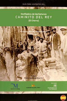 DESFILADERO DE LOS GAITANES CAMINITO DEL REY (EL CHORRO). INGLES