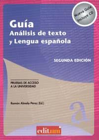 GUÍA ANÁLISIS DE TEXTO Y LENGUA ESPAÑOLA. SEGUNDA EDICIÓN.