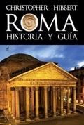 ROMA. HISTORIA Y GUÍA.