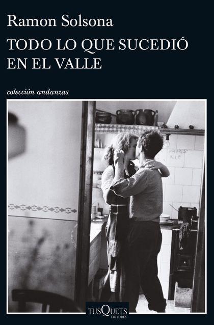 TODO LO QUE SUCEDIÓ EN EL VALLE