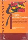 TERAPIAS ARTÍSTICO CREATIVAS : MUSICOTERAPIA, ARTE TERAPIA, DANZA MOVIMIENTO TERAPIA, DRAMA TER