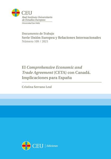 EL COMPREHENSIVE ECONOMIC AND TRADE AGREEMENT (CETA) CON CANADÁ. IMPLICACIONES P.