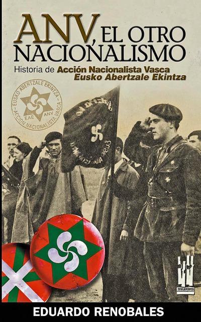 ANV, EL OTRO NACIONALISMO                                                       HISTORIA DE ACC