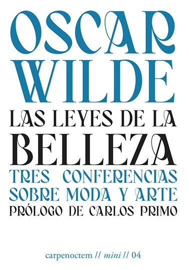 LAS LEYES DE LA BELLEZA. TRES CONFERENCIAS SOBRE MODA Y ARTE